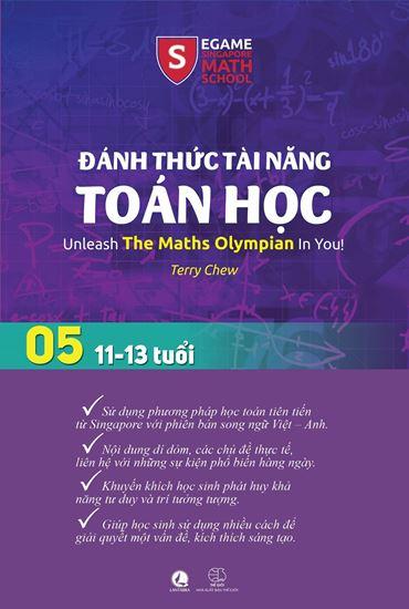 Picture of Đánh thức tài năng toán học – Quyển 5 (11- 13 Tuổi)
