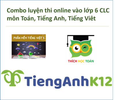Picture of Combo luyện thi lớp 6 CLC (Toán, Tiếng Anh, Tiếng Việt) mùa thi 2022